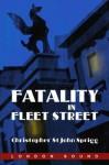 Fatality in Fleet Street - Christopher St. John Sprigg