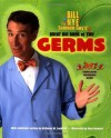 Bill Nye the Science Guy's Great Big Book of Tiny Germs - Kathleen Weidner Zoehfeld, Bill Nye, Bryn Barnard