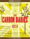 The Carbon Diaries 2015: The Carbon Diaries Series, Book 1 (MP3 Book) - Saci Lloyd, Rebekah Germain