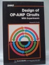 Design of Operational Amplifier Circuits: With Experiments (Blacksburg continuing education series ; 21537) - Howard M. Berlin