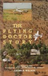 The Flying Doctor Story - George Wilson