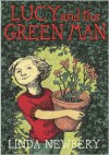Lucy and the Green Man - Linda Newbery
