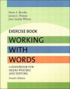 Working with Words--Exercise Book - Brian S. Brooks, James L. Pinson, Jean Gaddy Wilson