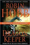 Dragon Keeper (Rain Wilds Chronicles, #1) - Robin Hobb, Megan Lindholm