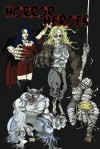 Horror Heroes - Nicholas Ahlhelm, Darrell Albert, Richard Evans, Travis Hiltz