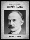 Complete Poetical Works of Thomas Hardy (Illustrated) (Delphi Poets Series) - Thomas Hardy