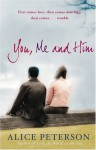 You, Me and Him - Alice Peterson