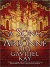 A Song for Arbonne (MP3 Book) - Guy Gavriel Kay, Euan Morton