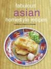 Fabulous Asian Homestyle Recipes: Nutritious Meals in Minutes - Periplus Editors, Periplus Editors