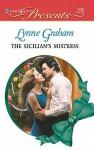 The Sicilian's Mistress - Lynne Graham
