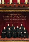 Contemporary Supreme Court Cases: Landmark Decisions Since Roe V. Wade - Donald E. Lively, Russell L. Weaver