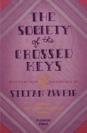 The Society of the Crossed Keys - Stefan Zweig, Wes Anderson