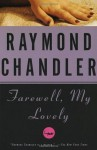 Farewell, My Lovely: A Novel - Raymond Chandler