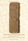 Journey to the Promised Land: Crusading Theology in the Historia de Profectione Danorum in Hierosolymam (C.1200) - Karen Skovgaard-Petersen, Michael Gove, Edward Vaizey
