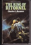 Ring of Ritornel - Charles L. Harness