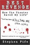 Best Revenge - Stephen Fife