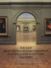 The New Nineteenth-Century European Paintings and Sculpture Galleries - Gary Tinterow, Susan Alyson Stein, Barbara Burn