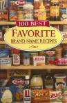100 Best Favorite Brand Name Recipes - Publications International Ltd.