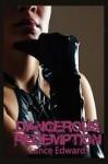 Dangerous Redemption - Lance Edwards