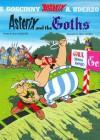 Asterix and the Goths: Album #3 (Asterix (Orion Hardcover)) - René Goscinny, Albert Uderzo