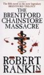 The Brentford Chainstore Massacre - Robert Rankin