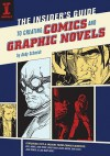 The Insider's Guide To Creating Comics And Graphic Novels - Andy Schmidt