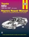 Toyota MR2, 1985-87 Owner's Workshop Manual (USA Service & Repair Manuals) - Mike Stubblefield, John Haynes