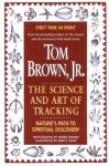Tom Brown's Science and Art of Tracking - Tom Brown Jr., Nancy Spence Klein, Debbie Brown