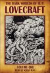 The Dark Worlds of H.P. Lovecraft, Vol 1 - H.P. Lovecraft, Wayne June