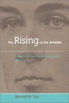 The Rising of Women: Feminist Solidarity and Class Conflict, 1880-1917 - Meredith Tax