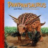 Pawpawsaurus and Other Armored Dinosaurs - Dougal Dixon, James Field, Steve Weston