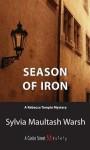 Season of Iron: A Rebecca Temple Mystery - Sylvia Maultash Warsh