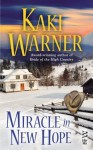 Miracle in New Hope - Kaki Warner