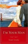 I'm Your Man - Susan Crosby