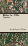 The Last Days of the Romanovs - Robert Wilton, George Gustav Telberg
