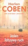 Jeden fałszywy ruch - Harlan Coben