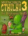 Munchkin Cthulhu 3: The Unspeakable Vault - Steve Jackson