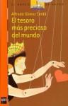 El tesoro mas precioso del mundo - Alfredo Gómez Cerdá