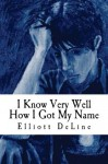 I Know Very Well How I Got My Name - Elliott DeLine, Red Thomas