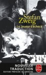 Le Joueur d'échecs (nouvelle traduction) (Littérature & Documents) (French Edition) - Stefan Zweig