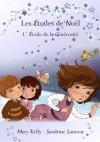 L'Étoile de la Générosité (Les Étoiles de Noël) - Mary Kelly, 7 Seasons Editions, Sandrine Lamour