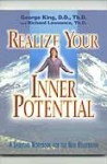 Realize Your Inner Potential - George King