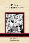 Poles in Minnesota (People Of Minnesota) - John Radzilowski, Bill Holm