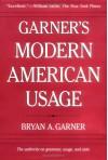 Garner's Modern American Usage - Bryan A. Garner