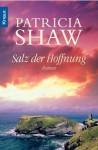 Salz der Hoffnung (German Edition) - Patricia Shaw, Ingrid Krane-Müschen