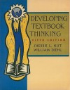 Developing Textbook Thinking: Strategies for Success in College - Sherrie L. Nist, William Diehl