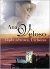 Bądź zdrowa Lisbono - Ana Veloso