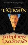 Taliesin (Pendragon Cycle) - Stephen R. Lawhead