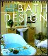 The Smart Approach to Bath Design - Susan Maney, Kathie Robitz