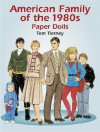 American Family of the 1980s Paper Dolls (Dover Paper Dolls) - Tom Tierney